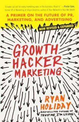 growth hacker marketing book by ryan holiday