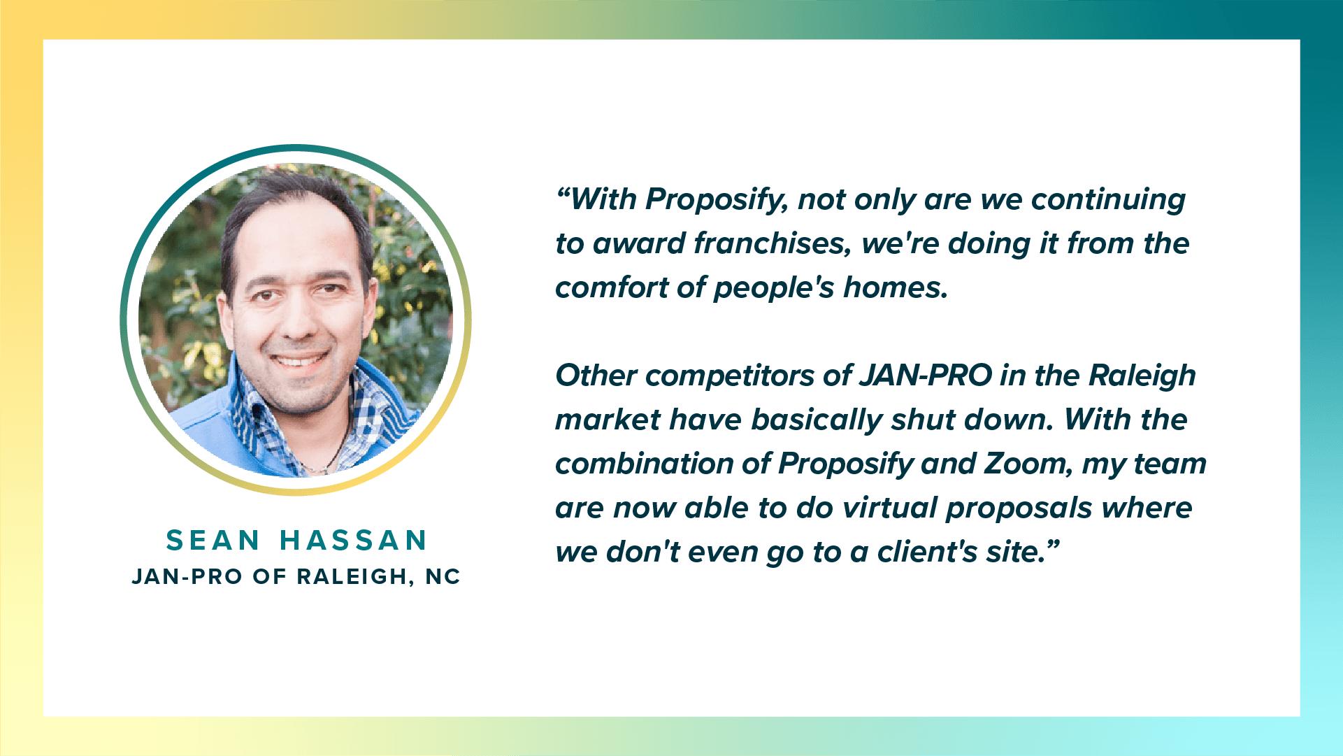 Sean Hassan, Jan-Pro's testimonial for Proposify