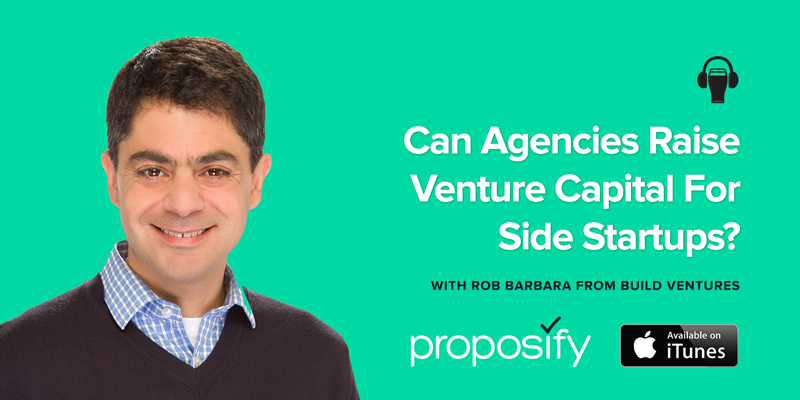 Agencies Drinking Beer Episode 25: Can Agencies Raise Venture Capital for Side Start-ups?