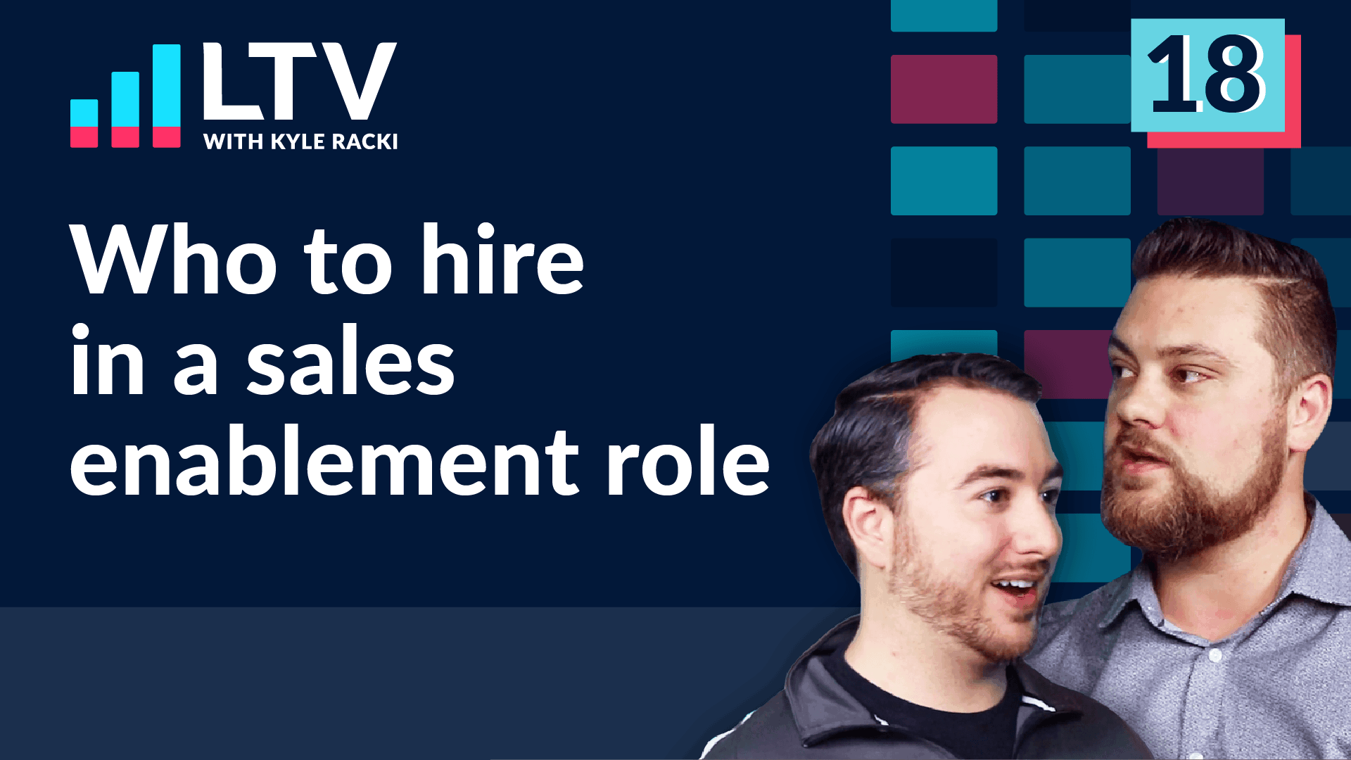 LTV Podcast. Episode 18: How to Hire in a Sales Enablement Role