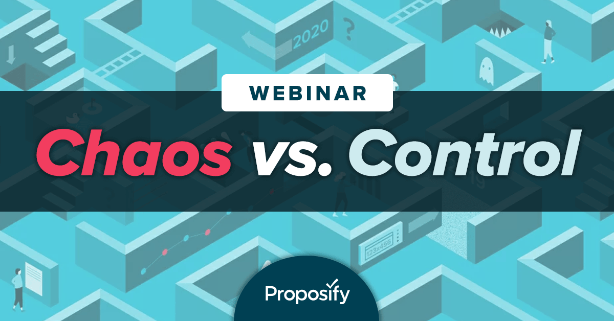 webinar chaos vs control proposal content management strategy