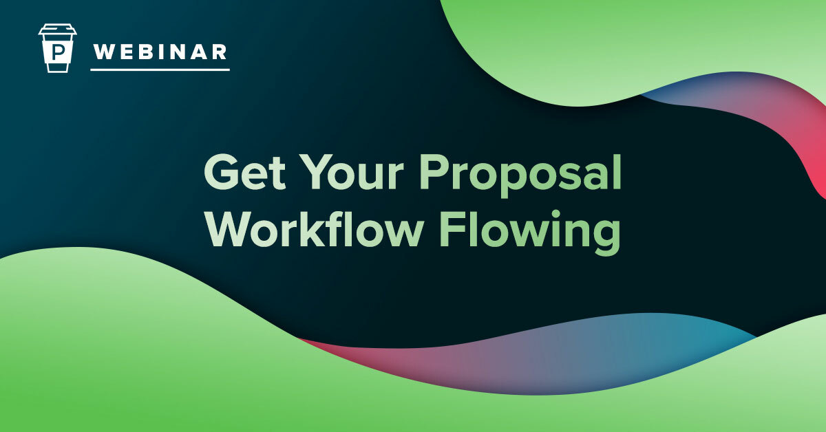 webinar get your proposal workflow flowing
