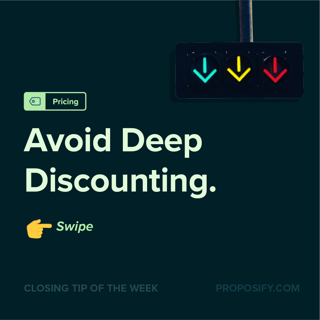 Avoid Deep Discounting - Closing Tip of the Week - Pricing